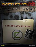 BattleTech Dossiers: The Bounty Hunter