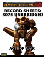 Record Sheets: 3075 Unabridged - Age of War